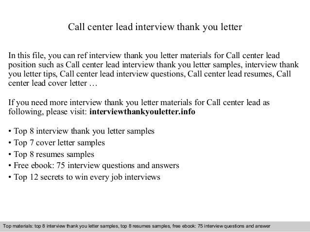call center lead interview thank you letter in this file you can ref interview thank - Call Center Interview Questions Answers Tips