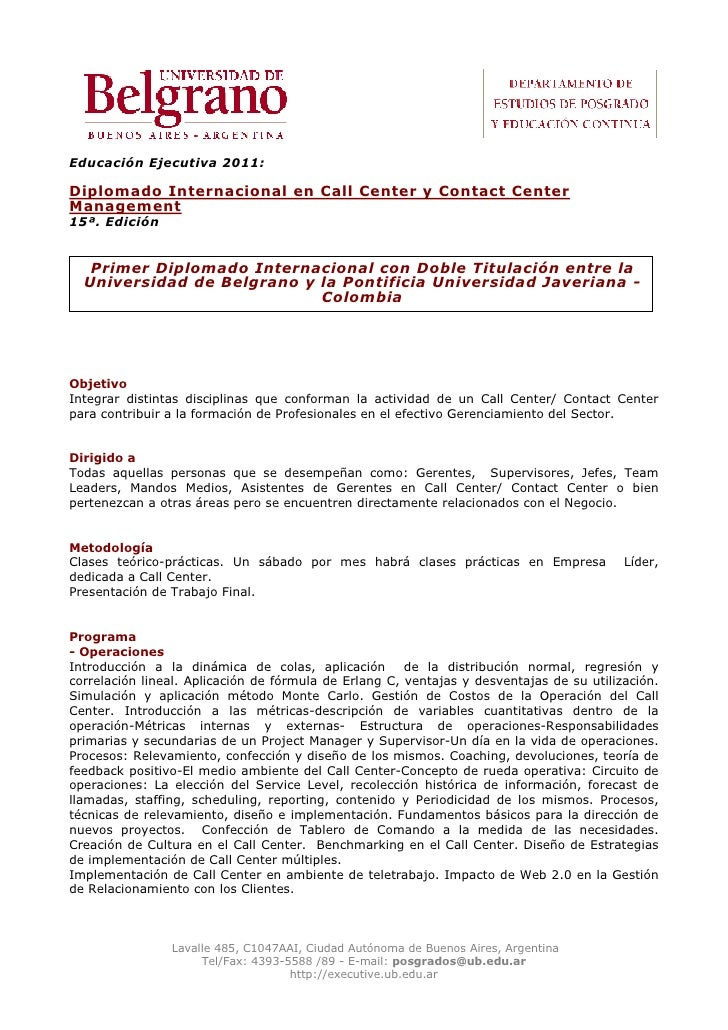 Educación Ejecutiva 2011:  Diplomado Internacional en Call Center y Contact Center Management 15ª. Edición      Primer Dip...