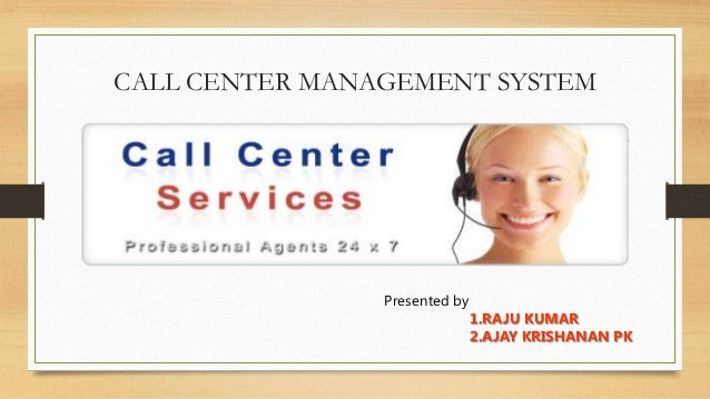 management systems in a call centre Integrated technology is a converged solutions provider specializing in nortel enterprise solutions and call center management information system (cc mis.