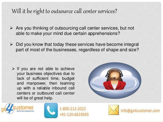 Outsourced Call Center Services : Will it be right to outsource call center services