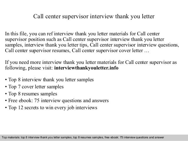 Call Center Supervisor Interview Thank You Letter In This File, You Can Ref  Interview Thank ...