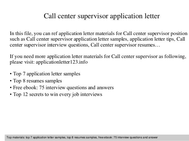 Call Center Supervisor Application Letter In This File, You Can Ref  Application Letter Materials For ...  Call Center Supervisor Resume