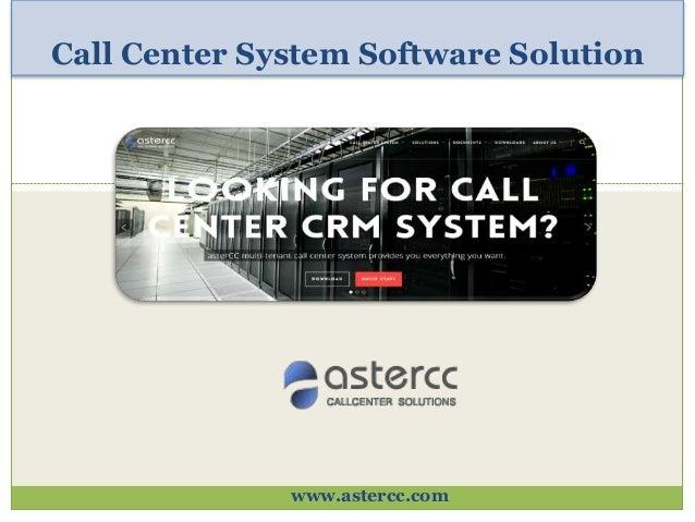 Call Center System Software Solution www.astercc.com