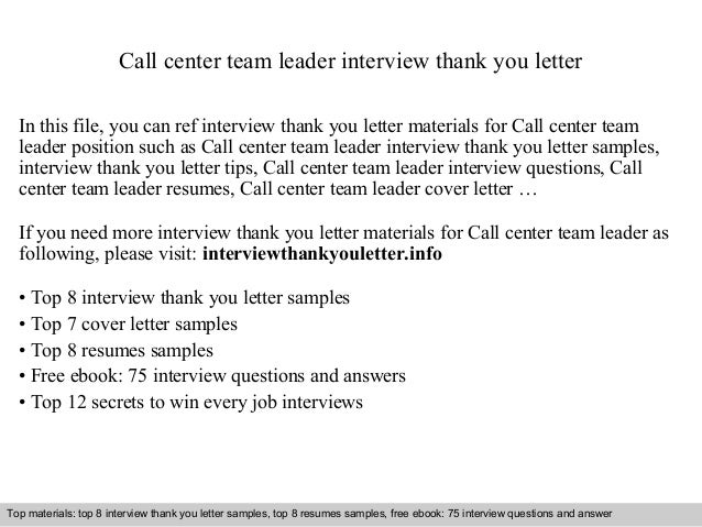 call center team leader cover letter Call center team leader application letter in this file, you can ref application letter materials for call center team leader position such as call center te.