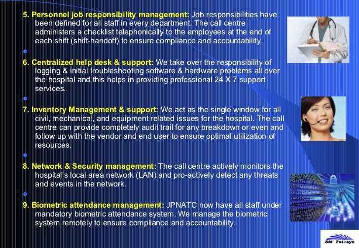 <ul><li>5. Personnel job responsibility management:   Job responsibilities have been defined for all staff in every depart...