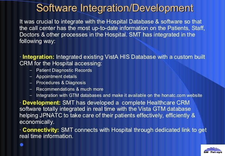 Software Integration/Development <ul><li>It was crucial to integrate with the Hospital Database & software so that the cal...