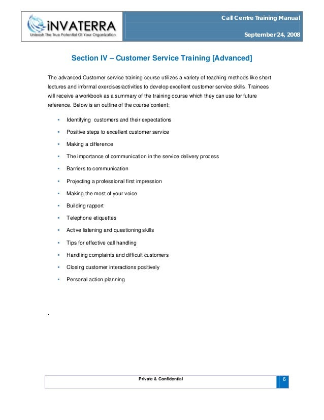 call centre training manual Free essay: call centre training manual september 24, 2008 call centre training manual invaterra private & confidential 1 call centre training manual.