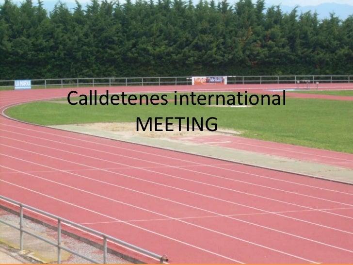 Calldetenesinternational MEETING<br />