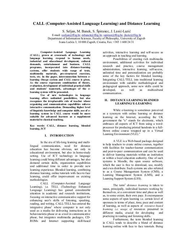 CALL (Computer-Assisted Language Learning) and Distance Learning S. Seljan, M. Banek, S. Špiranec, J. Lasić-Lazić E-mail: ...