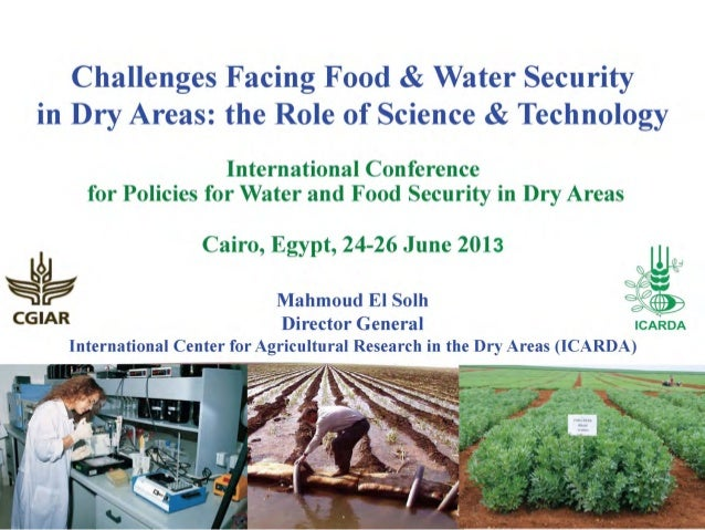 Role of Science and Technology in Food & Water Security in Drylands
