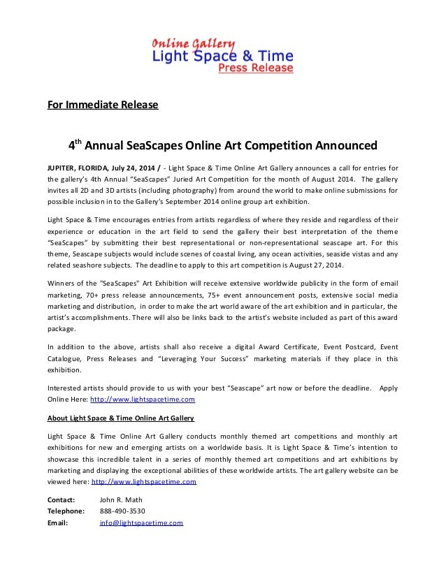 For Immediate Release 4th Annual SeaScapes Online Art Competition Announced JUPITER, FLORIDA, July 24, 2014 / - Light Spac...