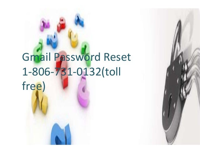 Gmail Password Reset 1-806-731-0132(toll free)