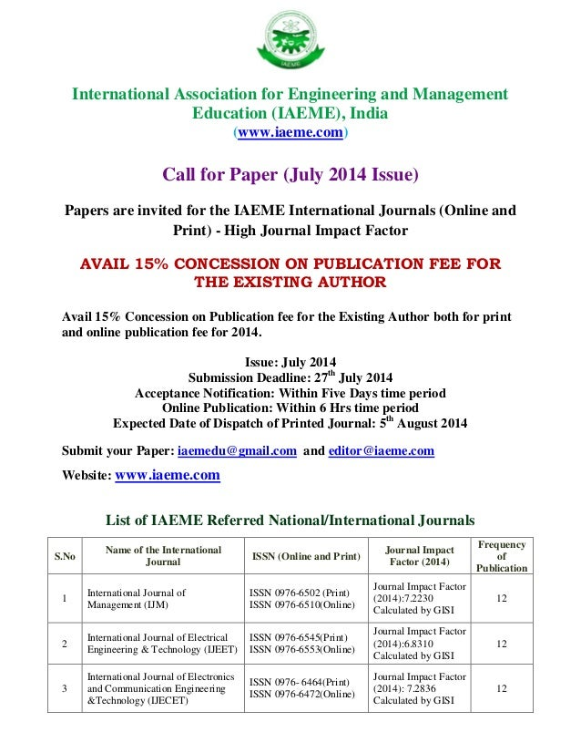 International Association for Engineering and Management Education (IAEME), India (www.iaeme.com) Call for Paper (July 201...
