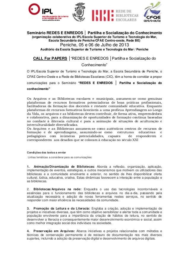 Seminário REDES E ENREDOS │ Partilha e Socialização do Conhecimento(organização colaborativa do IPL/Escola Superior de Tur...