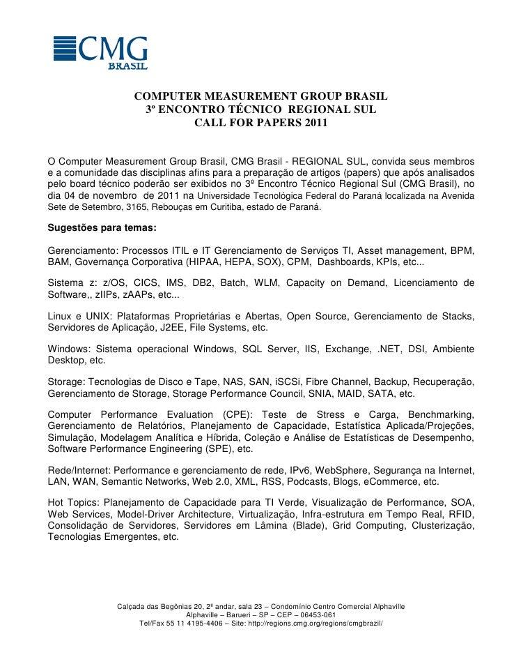 COMPUTER MEASUREMENT GROUP BRASIL                    3º ENCONTRO TÉCNICO REGIONAL SUL                           CALL FOR P...