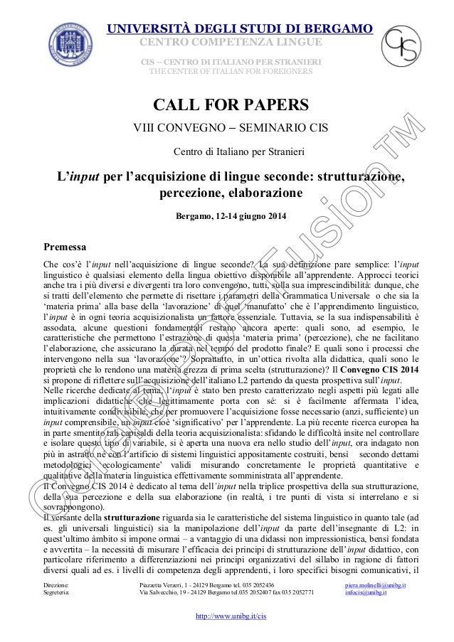 UNIVERSITÀ DEGLI STUDI DI BERGAMO CENTRO COMPETENZA LINGUE CIS – CENTRO DI ITALIANO PER STRANIERI THE CENTER OF ITALIAN FO...