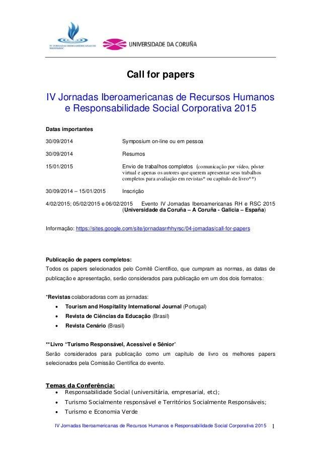IV Jornadas Iberoamericanas de Recursos Humanos e Responsabilidade Social Corporativa 2015 1 Call for papers IV Jornadas I...