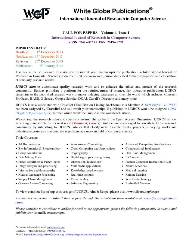 White Globe Publications® International Journal of Research in Computer Science CALL FOR PAPERS – Volume 4, Issue 1 Intern...
