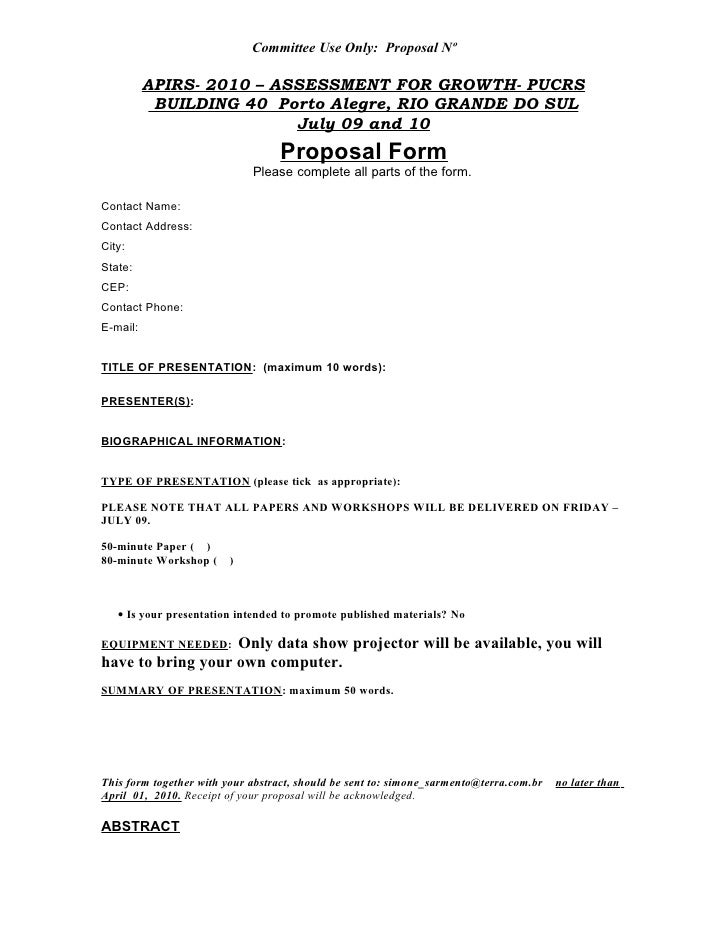 Committee Use Only: Proposal Nº            APIRS- 2010 – ASSESSMENT FOR GROWTH- PUCRS            BUILDING 40 Porto Alegre,...