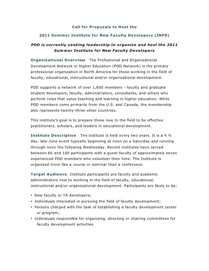 Call for Proposals to Host the      2011 Summer Institute for New Faculty Developers (INFD)  POD is currently seeking lead...