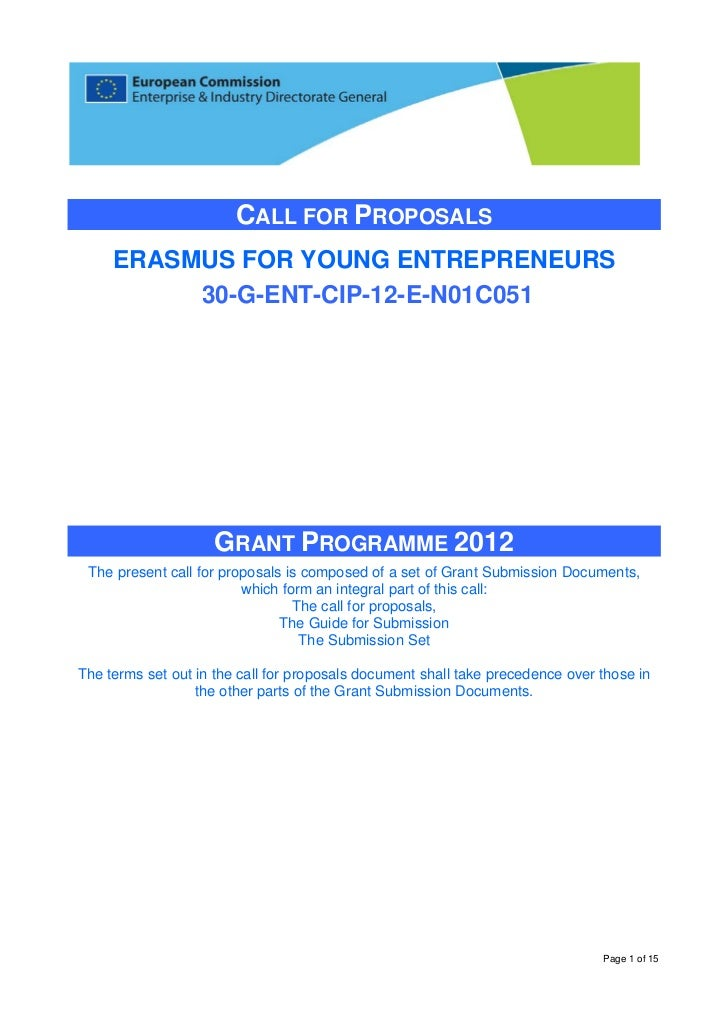 CALL FOR PROPOSALS     ERASMUS FOR YOUNG ENTREPRENEURS          30-G-ENT-CIP-12-E-N01C051                    GRANT PROGRAM...