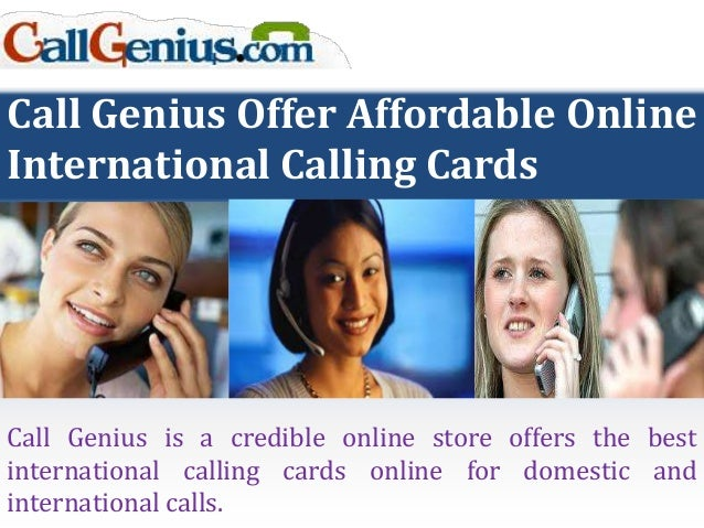 call genius offer affordable online international calling cards call genius is a credible online store offers - Best International Calling Cards