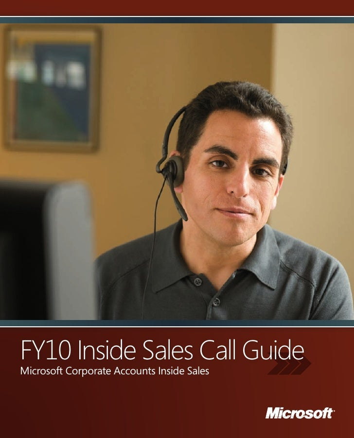 FY10 Inside Sales Call GuideMicrosoft Corporate Accounts Inside Sales