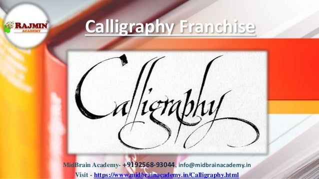 Calligraphy Franchise MidBrain Academy- +9192568-93044, info@midbrainacademy.in Visit - https://www.midbrainacademy.in/Cal...