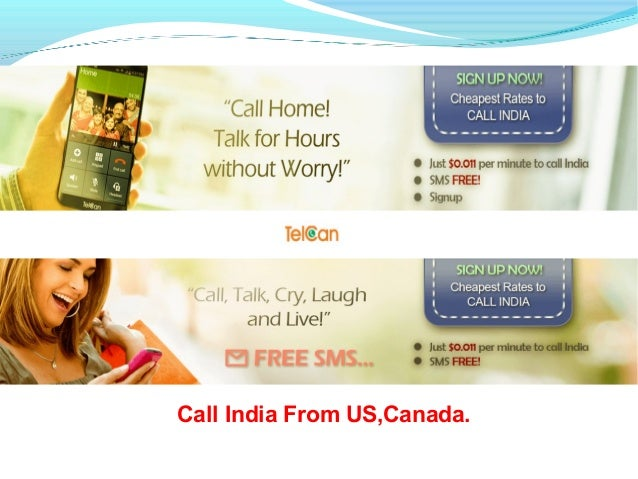 call india from uscanada - India Calling Card From Usa