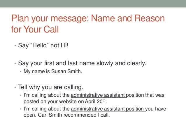 Calling and leaving a message for a job