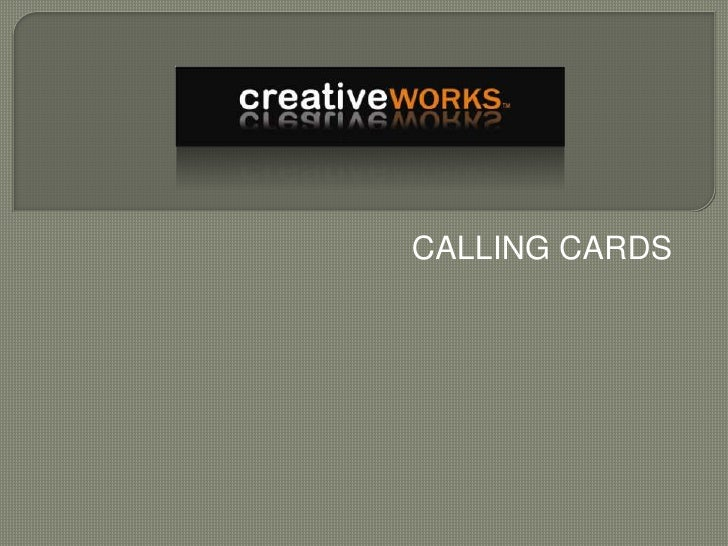 CALLING CARDS<br />