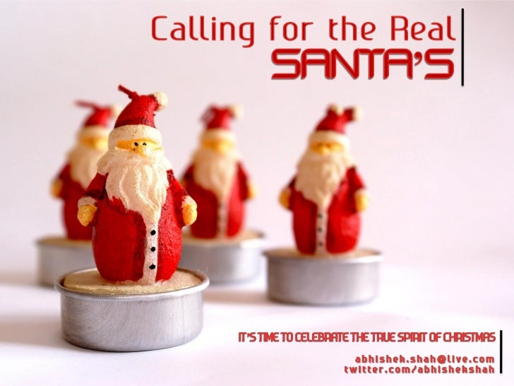 Calling For The Real Santa