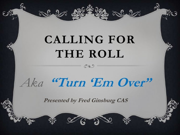Calling for the Roll