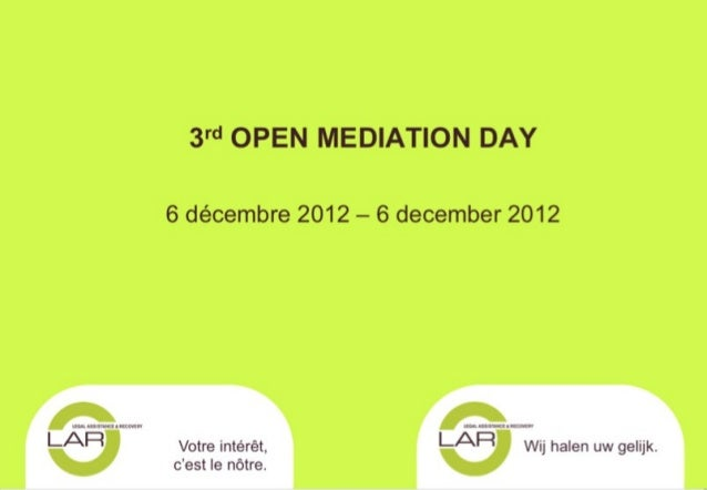 CENTRE INTERNATIONAL D'ADR       « 3RD BELGIAN OPEN MEDIATION DAY »Calliope Sudborough, Responsable adjointeBruxelles, le ...