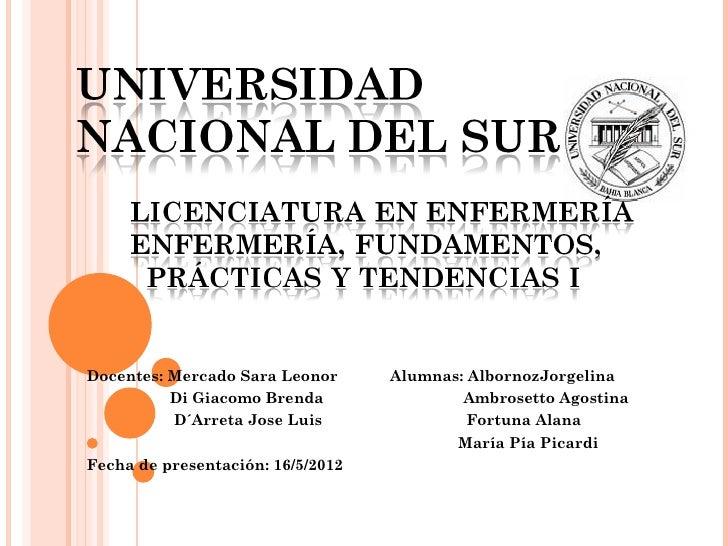 Docentes: Mercado Sara Leonor      Alumnas: AlbornozJorgelina          Di Giacomo Brenda                Ambrosetto Agostin...