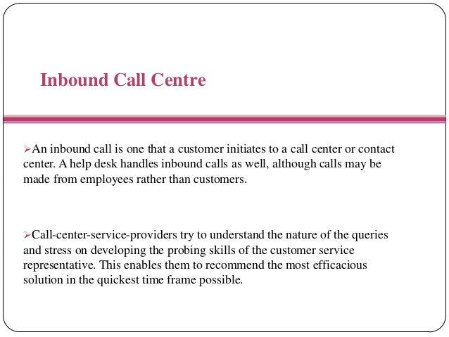 Inbound Call Center Inbound Call Center Script