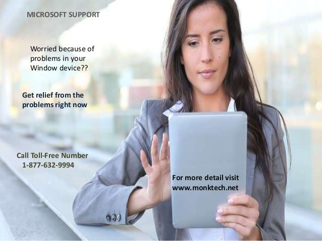 Worried because of problems in your Window device?? Get relief from the problems right now MICROSOFT SUPPORT Call Toll-Fre...