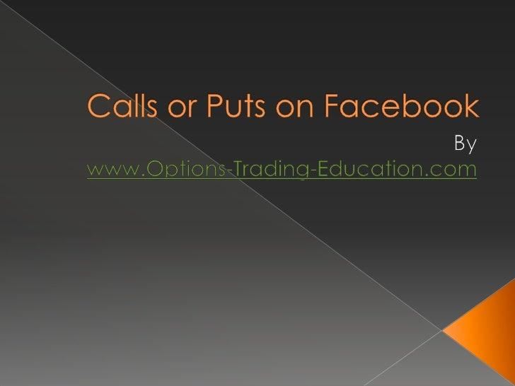 Calls or Puts on Facebook
