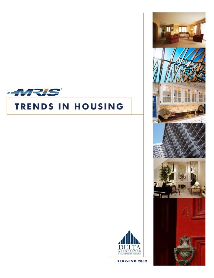 TRENDS IN HOUSING                     YEAR-END 2009