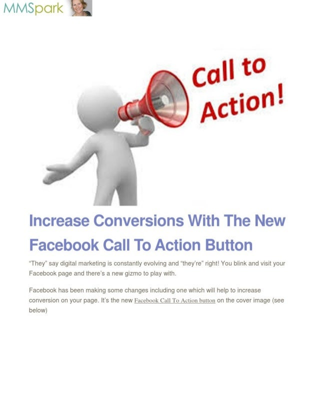 """Mlvispark -     Increase Conversions With The New Facebook Call To Action Button  """"They"""" say digital marketing is constant..."""