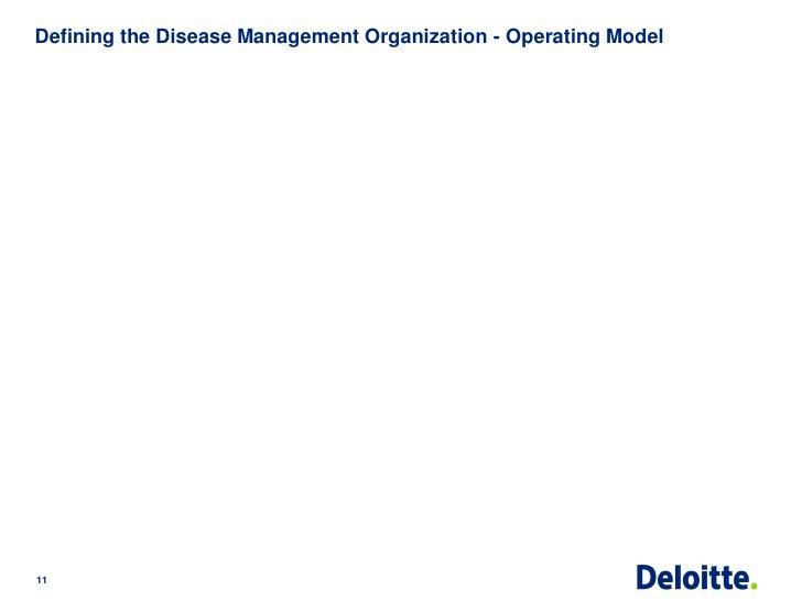 Defining the Disease Management Organization - Operating Model11