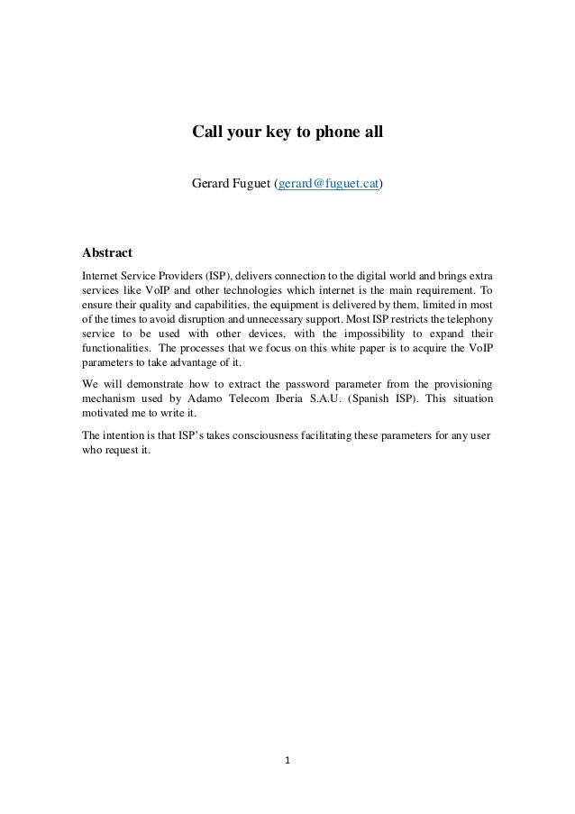 1 Call your key to phone all Gerard Fuguet (gerard@fuguet.cat) Abstract Internet Service Providers (ISP), delivers connect...