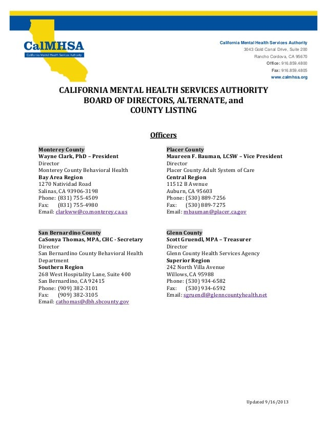 California Mental Health Services Authority 3043 Gold Canal Drive, Suite 200  	  Rancho Cordova, CA 95670 Office: 91...