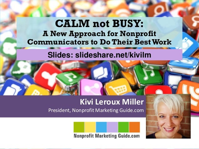 CALM not BUSY: A New Approach for Nonprofit Communications