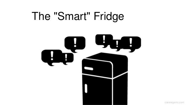"caseorganic.com The ""Smart"" Fridge"