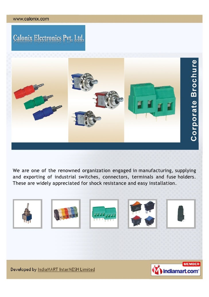 We are one of the renowned organization engaged in manufacturing, supplyingand exporting of industrial switches, connector...