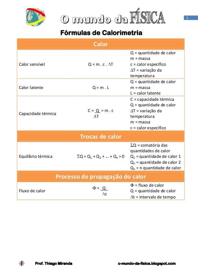 1                      Fórmulas de Calorimetria                                       Calor                               ...