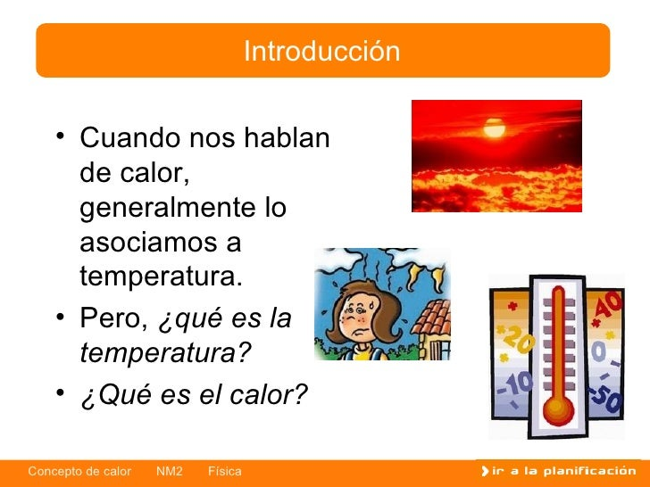 <ul><li>Cuando nos hablan de calor ,  generalmente lo asociamos a temperatura. </li></ul><ul><li>Pero ,   ¿ q ué es la tem...