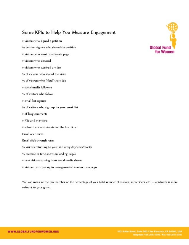 Some KPIs to Help You Measure Engagement# visitors who signed a petition% petition signers who shared the petition# visito...