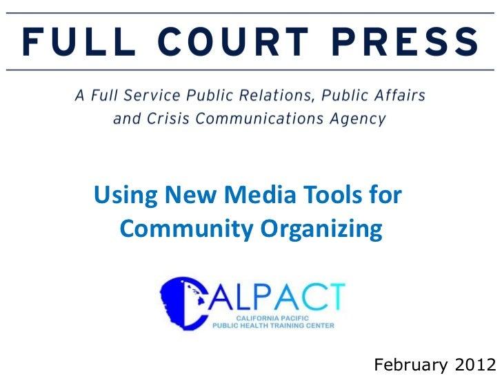 CALPACT - Social Media for Community Organizing